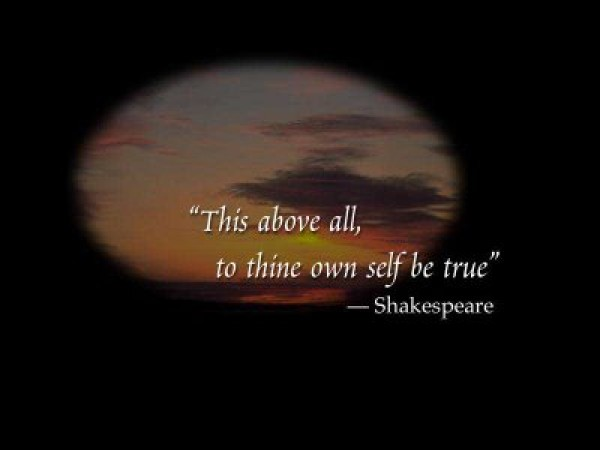 inspirational window to thine own self be true