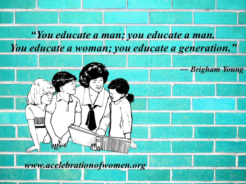 educate a woman a c of w